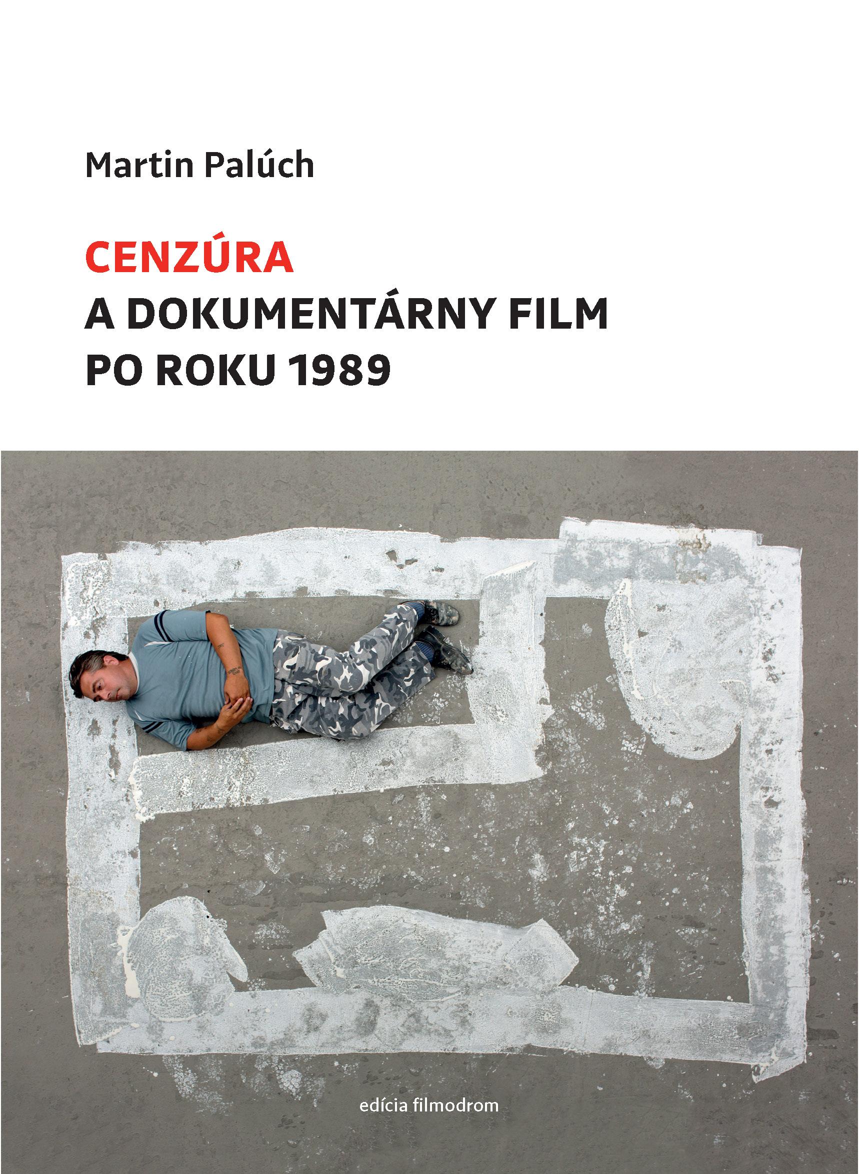 Martin Palúch – Cenzúra a dokumentárny film po roku 1989