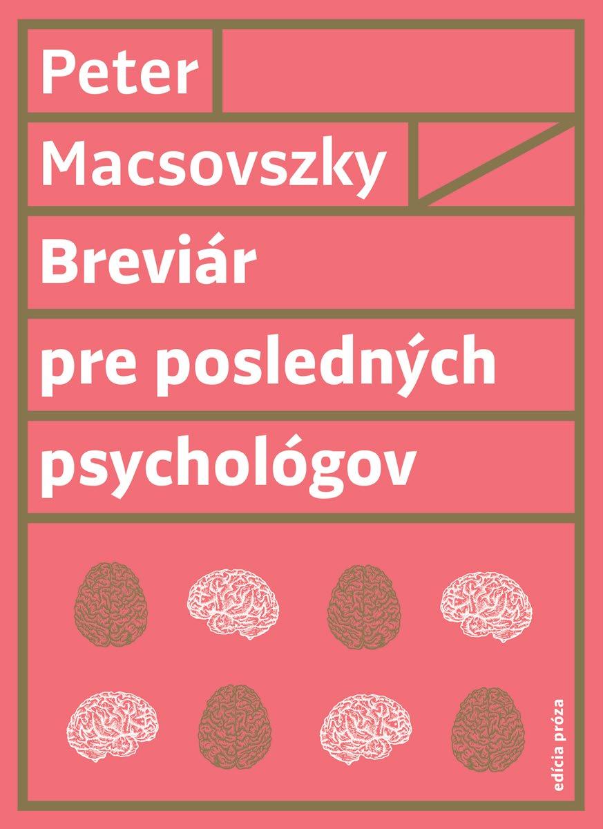 Peter Macsovsky: Breviar pre posledných psychológov