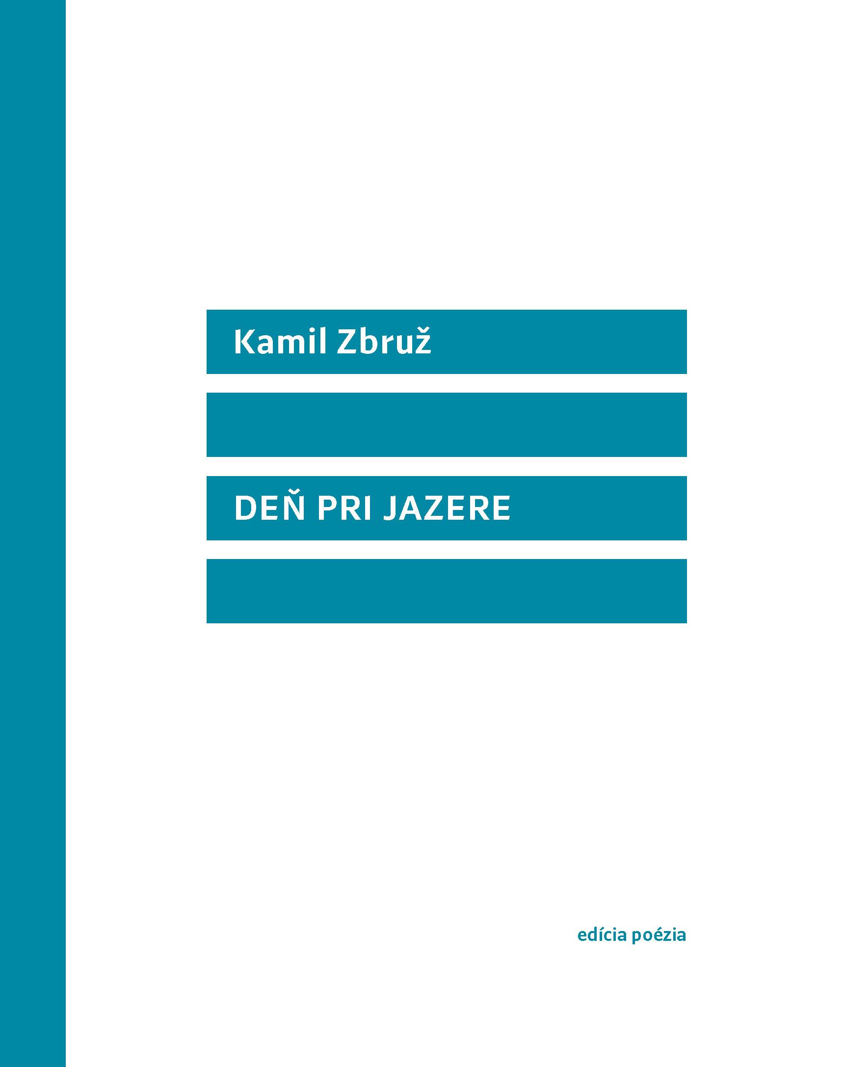 Majstrovské dielo minimalistickej prírodnej lyriky od majstra nepísania Kamila Zbruža