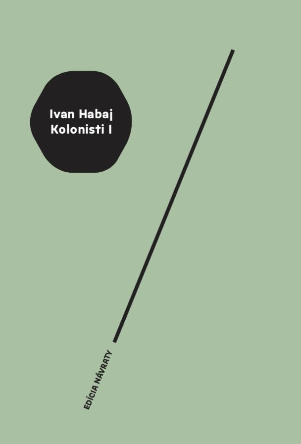 Ivan Habaj: Kolonisti