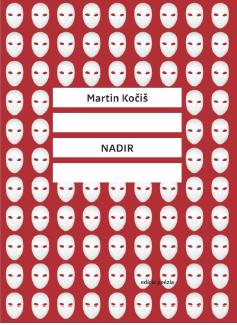 Martin Kočiš: Nadir